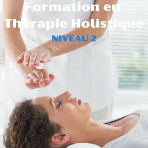 Formation Thérapie Holistique, Formation Magnétisme, Formation Radiesthésie ... (niveau 2)