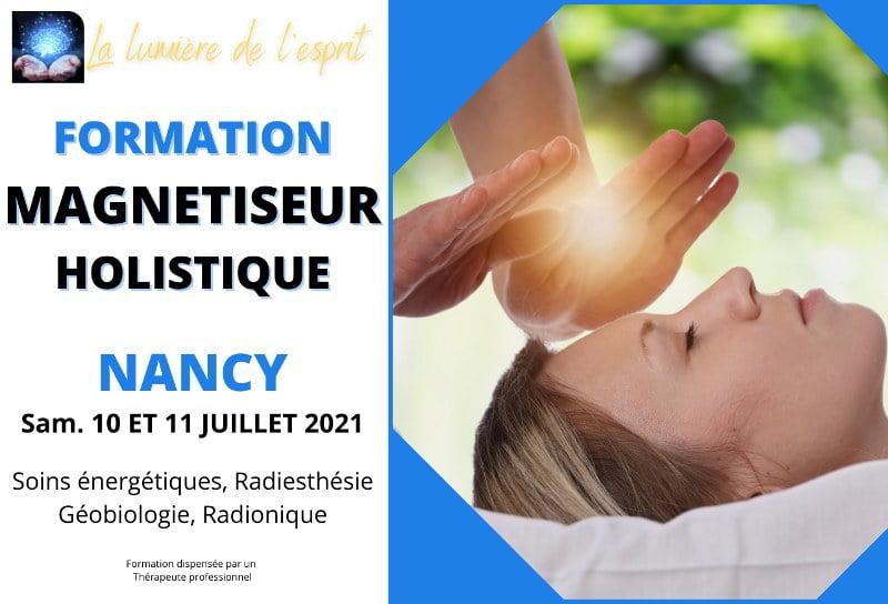 Formation magnétiseur Holistique Nancy juillet 2021
