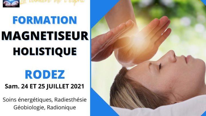 Formation magnétiseur Holistique RODEZ juillet 2021